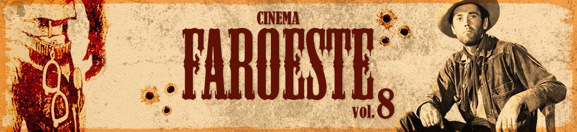 Cinema Faroeste 8 – lançamento