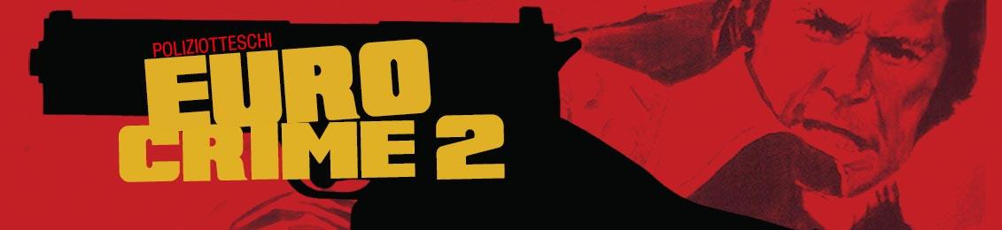 Eurocrime 2 – lançamento