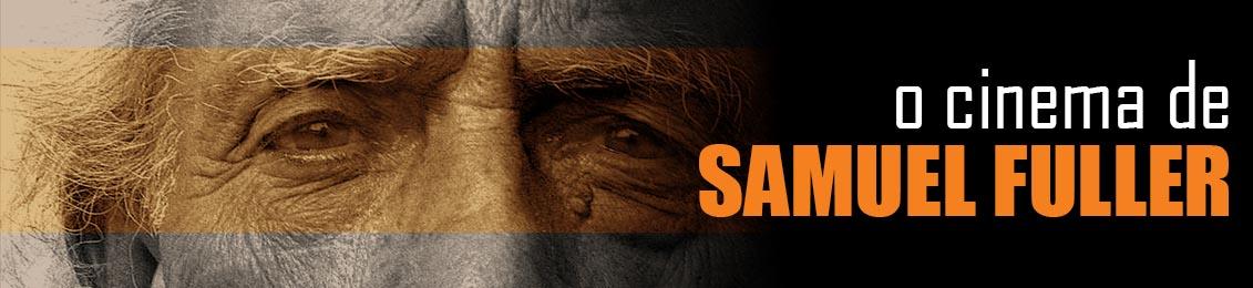O Cinema de Samuel Fuller – lançamento