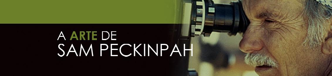 A Arte de Sam Peckinpah – lançamento – exclusivo loja virtual
