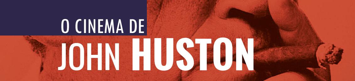 O Cinema de John Huston – lançamento – exclusivo loja virtual