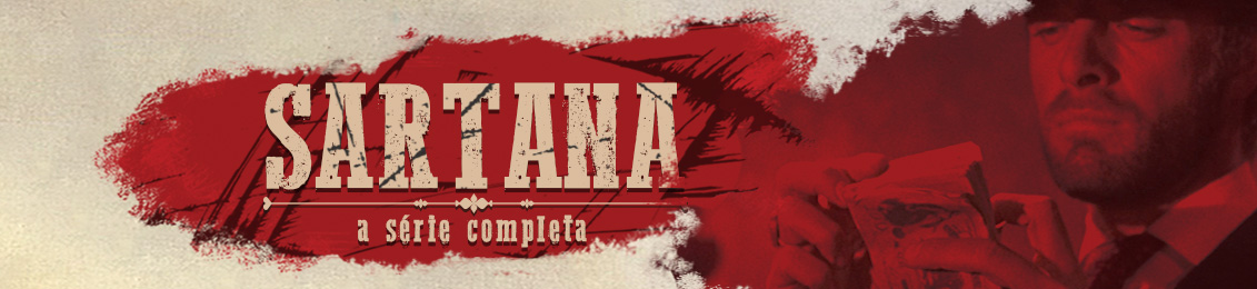 Sartana –  A Série Completa – lançamento – exclusivo loja virtual