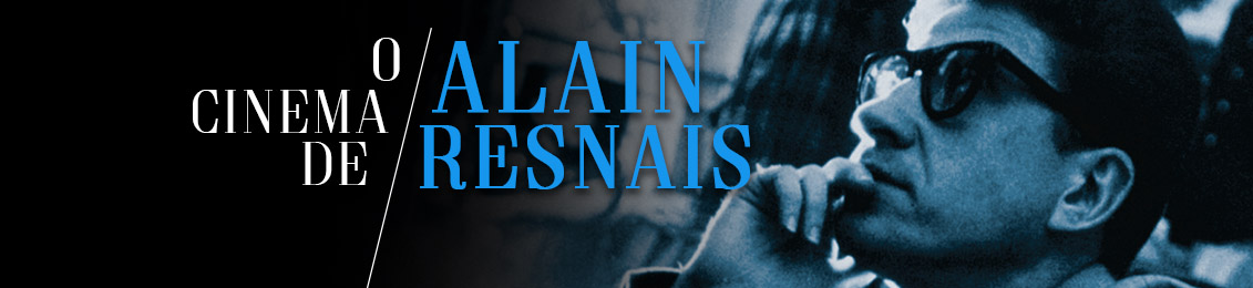 O Cinema de Alain Resnais – lançamento – exclusivo loja virtual