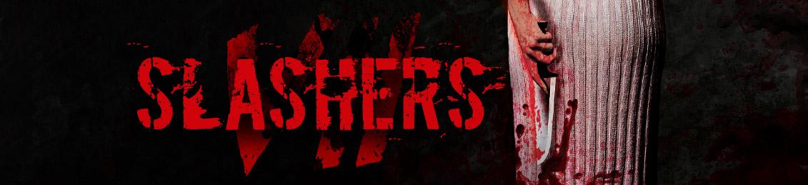 Slashers 7 – lançamento