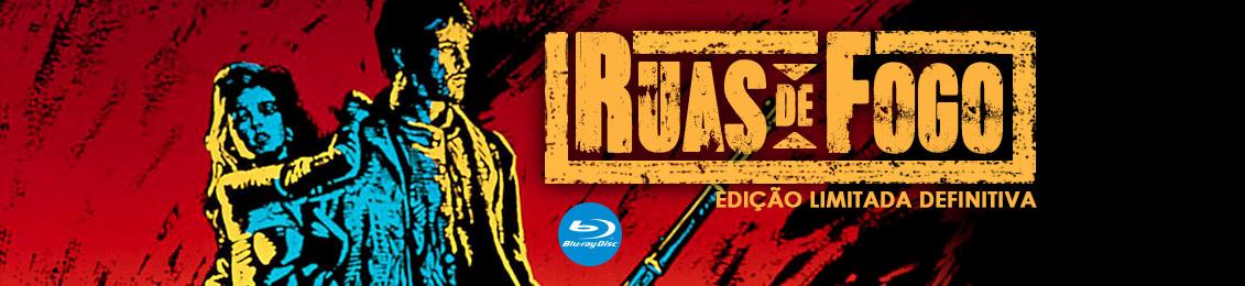 Blu-ray: Ruas de Fogo – lançamento – exclusivo loja virtual