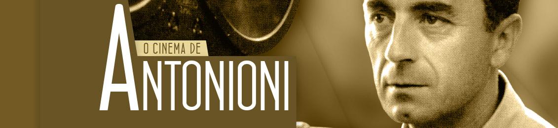O Cinema de Antonioni – exclusivo loja virtual