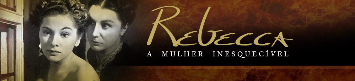 Blu-ray: Rebecca – A Mulher Inesquecível – exclusivo loja virtual