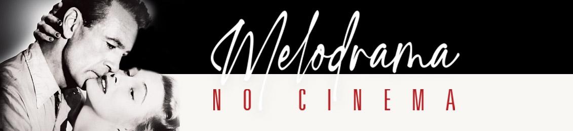 Melodrama no Cinema – exclusivo loja virtual