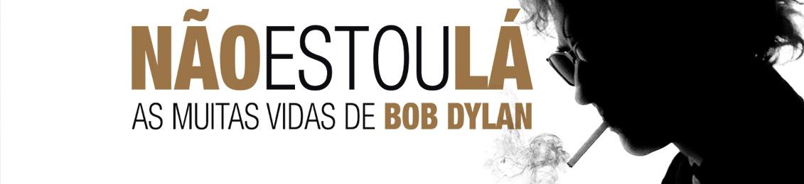 Blu-ray: Não Estou Lá – As Muitas Vidas de Bob Dylan – exclusivo loja virtual